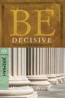 BE DECISIVE; JEREMIAH