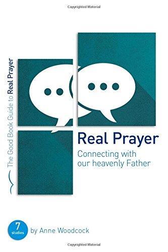 GOOD BOOK GUIDE: REAL PRAYER