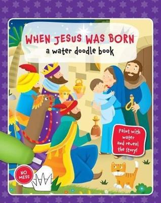 WATER DOODLE BOOK: JESUS WAS BORN