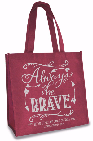 TOTE BAG: ALWAYS BE BRAVE