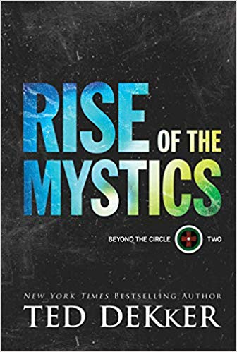 BEYOND THE CIRCLE #2:RISE OF THE MYSTICS