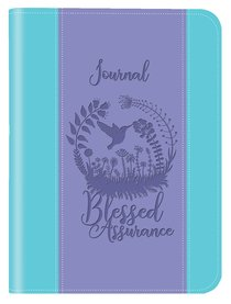JOURNAL: BLESSED ASSURANCE
