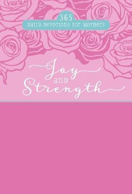 365 DAILY DEVOTIONS: JOY & STRENGTH