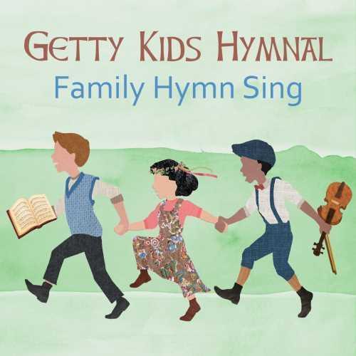 CD GETTY KIDS HYMNAL: FAMILY HYMN SING