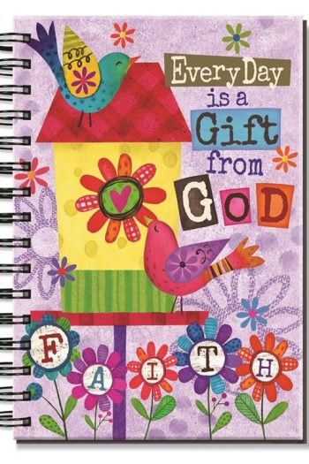 JOURNAL:EVERY DAY IS A GIFT FROM GOD