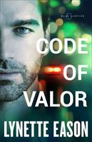 BLUE JUSTICE #3 :CODE OF VALOR