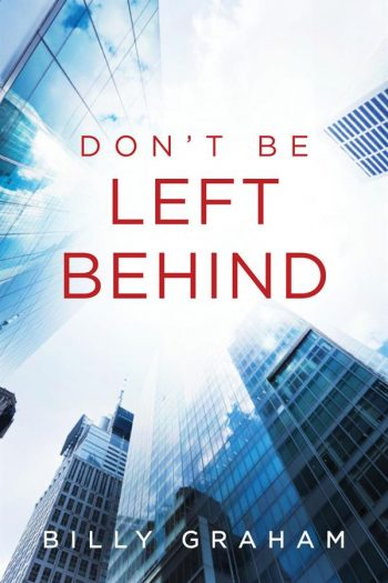 TRACT: DON'T BE LEFT BEHIND – PACK OF 25