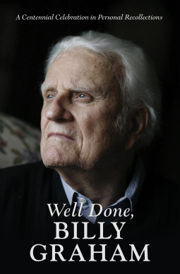 Well Done, Billy Graham