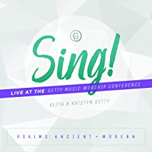 SING! PSALMS: ANCIENT AND MODERN