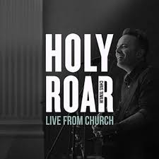 CD HOLY ROAR: LIVE FROM CHURCH