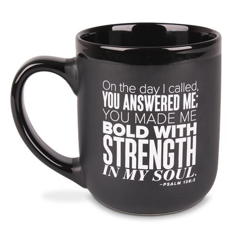 MUG: BOLD WITH STRENGTH