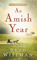 AMISH YEAR, AN (FOUR NOVELLAS IN ONE)