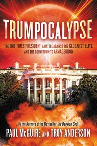 TRUMPOCALYPSE: THE END-TIMES PRESIDENT