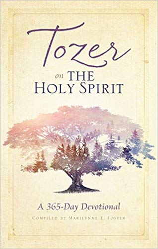 TOZER ON THE HOLY SPIRIT: DEVOTIONAL