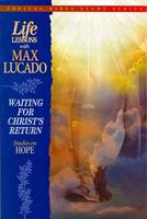 LIFE LESSONS: WAITING FOR CHRIST'S RETURN