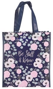 TOTE BAG: BE STILL AND KNOW