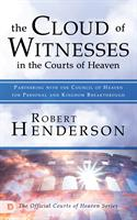 CLOUD OF WITNESSES IN COURTS OF HEAVEN