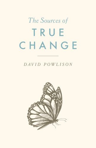 TRACT: THE SOURCES OF TRUE CHANGE