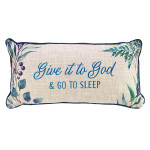 OBLONG PILLOW: GIVE IT TO GOD