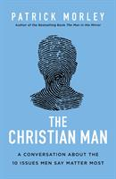 CHRISTIAN MAN, THE: A CONVERSATION