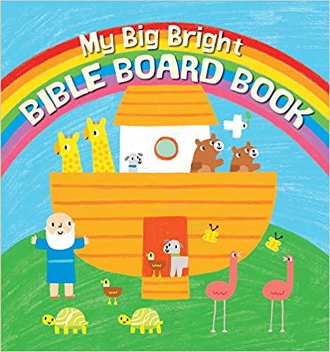 MY BIG BRIGHT BIBLE BOARD BOOK