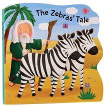 BOBBLE BIBLES TALES: THE ZEBRA