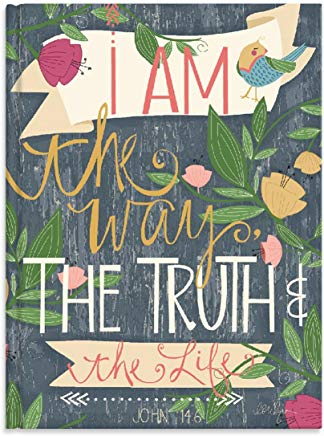 JOURNAL: I AM THE WAY THE TRUTH