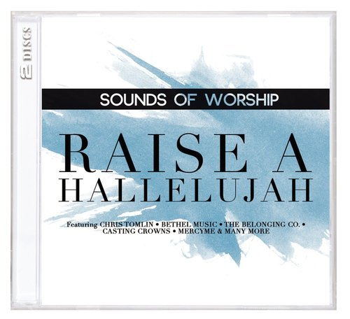 SOUNDS OF WORSHIP:RAISE A HALLELUJAH