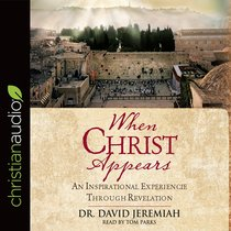 AUDIO: WHEN CHRIST APPEARS