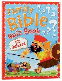 FAMILY BIBLE QUIZ BOOK
