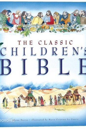 CLASSIC CHILDREN'S BIBLE, THE