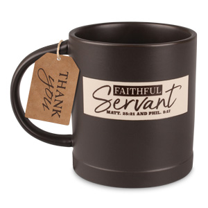 CERAMIC MUG RUSTIC FAITHFUL SERVANT