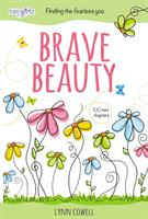 BRAVE BEAUT: FINDING THE FEARLESS YOU