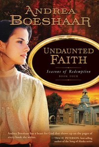SEASONS OF REDEMPTION #4:UNDAUNTED FAITH