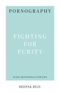 PORNOGRAPHY:FIGHTING FOR PURITY
