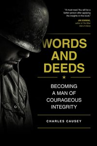 WORDS & DEEDS: BECOMING A MAN OF COURAGE