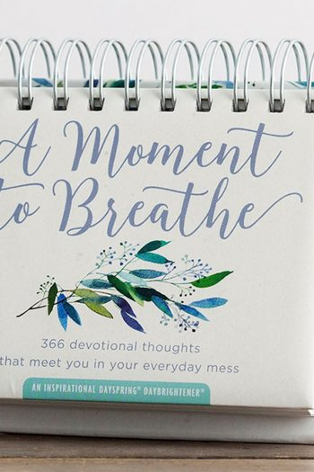 DAYBRIGHTENER:A MOMENT TO BREATHE