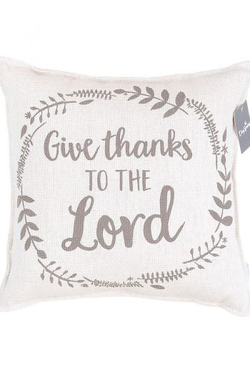 GIVE THANKS TO THE LORD PILLOW