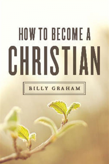 TRACT:HOW TO BECOME A CHRISTIAN