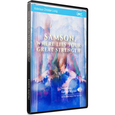 SAMSON, WHERE LIES YOUR GREAT STRENGTH