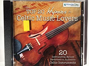 THE TOP 20 HYMNS FOR CELTIC MUSIC LOVERS