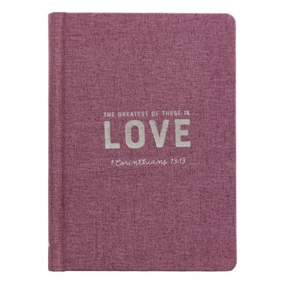 JOURNAL: THE GREATEST OF THESE IS LOVE