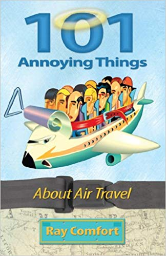 101 ANNOYING THINGS ABOUT AIR TRAVEL