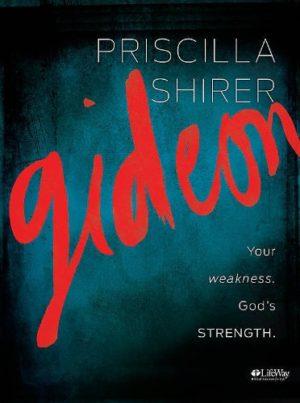 GIDEON: YOUR WEAKNESS, GOD'S STRENGTH