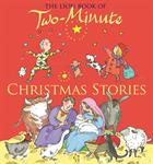 LION BOOK OF TWO-MINUTE CHRISTMAS STORIE