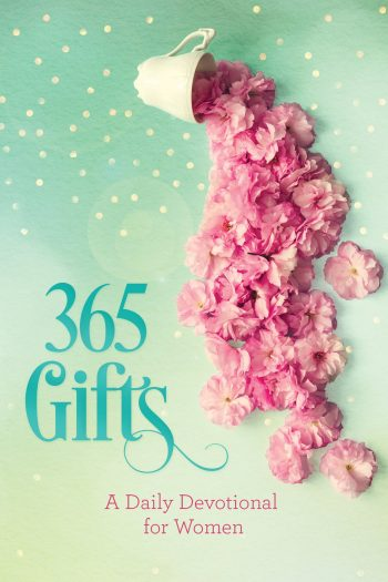 365 GIFTS: A DAILY DEVOTIIONAL FOR WOMEN