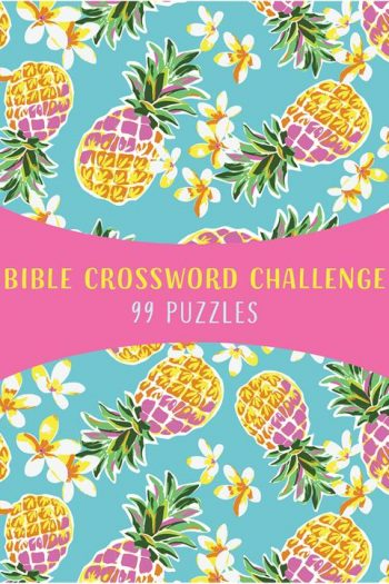 BIBLE CROSSWORD CHALLENGE: 99 PUZZLES