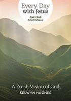 EDWJ ONE YEAR DEVO:FRESH VISION OF GOD