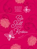 2020 16 MONTH PLANNER: BE STILL