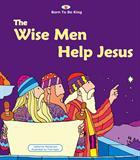 WISE MEN HELP JESUS
